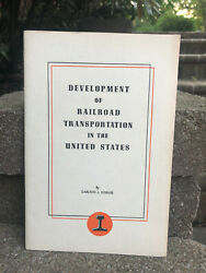 1947 Development of the Railroad Transportation in the United States Booklet $5.99