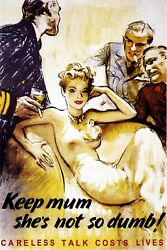 Keep Mum She's Not So Dumb Careless Talk Costs Lives WW2 Repro Giclee' 24x36