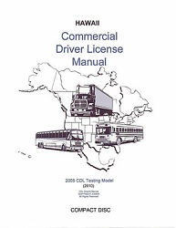 COMMERCIAL DRIVER MANUAL FOR CDL TRAINING (HAWAII) ON CD IN PDF PROGRAM. $12.95