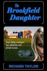 The Brookfield Daughter: She's highly intelligent very attractive and almost