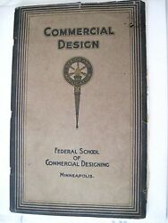 1917 quot;Commercial Designquot; Booklet by quot;Federal School Of Commercial Designquot; *