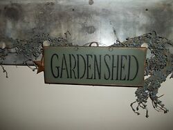 GARDEN SHED Garden Outdoor WOOD sign Country Rustic Prim spring home Decor Sign