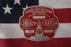quot;NEW Federal Sign and Signal Early Model 17 Beacon Ray 12 Volt Replacement Badge $25.50