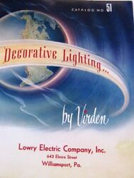 Fantastic Vintage Decorative Lighting Catalog by quot;Lowry Electric Company *
