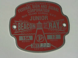 Federal Sign and Signal Model 15A JUNIOR Beacon Ray Replacement Badge $25.50