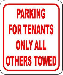 Parking for tenants only all others towed metal outdoor sign long lasting