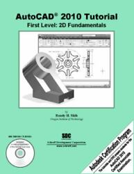 AutoCAD 2010 Tutorial First Level: 2D Fundamentals $4.74