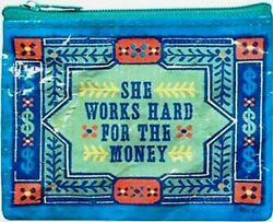 Blue Q  'She Works Hard '  Money Coin Purse Small Wallet Card Holder