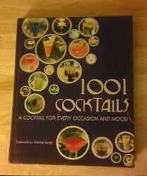 1001 Cocktails :A Cocktail for Every Occasion and Mood 2008 Hardcover $24.99
