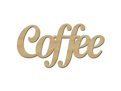 Coffee Sign Unfinished Wood Craft Cut Outs Kitchen Decorations Made In USA $4.95