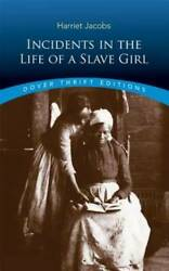 Incidents in the Life of a Slave Girl Dover Thrift Editions Paperback GOOD $4.82