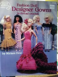 Fashion Doll Designer Gowns in Thread Crochet American School Needlework 1125