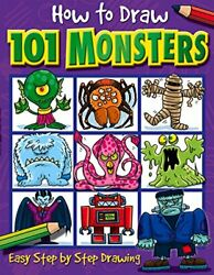 NEW - How to Draw 101 Monsters: Easy Step-by-step Drawing (How to draw)