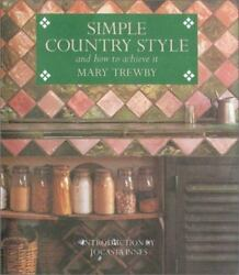 Simple Country Style Book Decorating DIY Jocasta Innes and Mary Trewby NEW