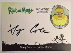 2019 Cryptozoic Rick and Morty Season 2 Autograph GARY COLE as ALIEN DOCTOR Auto