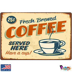 Fresh Brewed Coffee Served Here Retro Signs amp; Plaques $14.95