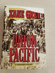 Union Pacific by Zane Grey paperback copyright 2009