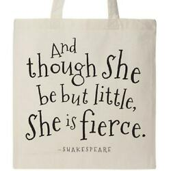 Inktastic Though She Be But Little Shakespeare Quote Tote Bag William Literature