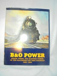 1964 B & O Power Steam Diesel & electric power of the Baltimore & Ohio Railroad