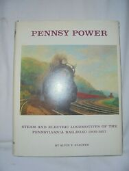 1962 Pennsy Power Steam & Electric Locomotives of the Pa Railroad Alvin F Staufe