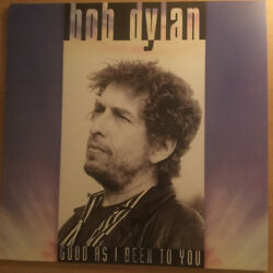 Good as I Been to You by Bob Dylan (Vinyl Aug-2017 Columbia (USA))