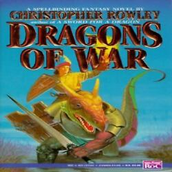 DRAGONS OF WAR (BAZIL BROKETAIL) By Christopher Rowley (Paperback 1994)