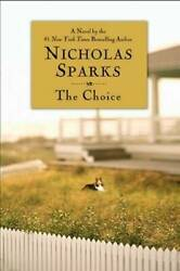 The Choice - Hardcover By Sparks Nicholas - GOOD $4.39