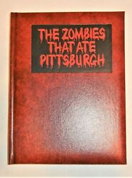 THE ZOMBIES THAT ATE PITTSBURGH-ROMERO-HORROR-HALLOWEEN-SIGNED NUMBERED 1ST ED!