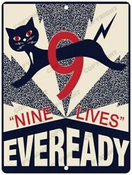 EVEREADY BATTERY 9 Lives New Reproduction Vintage Look 9quot; x 12quot; Aluminum Sign $16.99