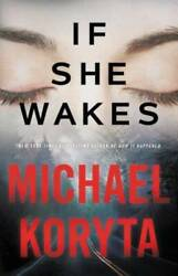 If She Wakes by Koryta Michael