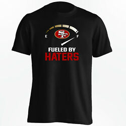 San Francisco 49ers Fueled By Haters T Shirt NFL Shirt S 5XL $17.47