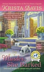 A Paws and Claws Mystery: Murder She Barked 1 by Krista Davis (2013 Paperback)