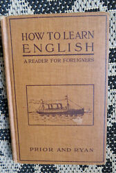 ANTIQUE IMMIGRANT READER- HOW TO LEARN ENGLISH & AMERICAN CUSTOMS FOR FOREIGNERS