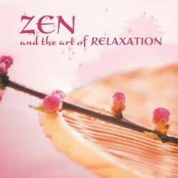Zen & the Art of Relaxation  Various (Meijer) by Anzan
