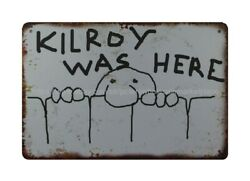 retro signs Kilroy Was Here metal tin sign $15.93
