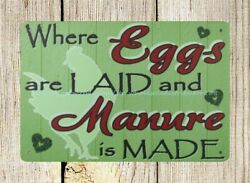 Where eggs laid manure made chicken coop metal tin sign unique decor $16.88