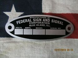 Federal Sign and Signal Replacement Badge Model 28 EG EP V VL VG O Sirens $25.50