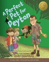 A Perfect Pet for Peyton: A 5 Love Languages Discovery Book VERY GOOD $5.10
