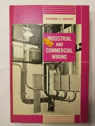 1974 Industrial and Commercial Wiring Kennard C. Graham HC