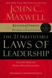 The 21 Irrefutable Laws of Leadership: Follow Them and People Will F - VERY GOOD $6.24