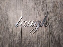 LAUGH Metal Wall Art Word Quote Metal Sign Decor Steel rustic home decor NEW $12.95