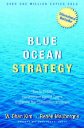 Blue Ocean Strategy: How to Create Uncontested Market Space and Make VERY GOOD $4.09