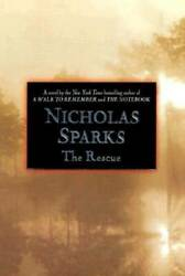 The Rescue - Hardcover By Sparks Nicholas - GOOD $3.85