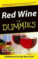 Red Wine For Dummies Paperback By McCarthy Ed ACCEPTABLE $3.52