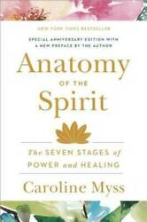 Anatomy of the Spirit: The Seven Stages of Power and Healing VERY GOOD $4.09