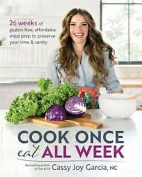 Cook Once Eat All Week: 26 Weeks of Gluten Free Affordable Meal P VERY GOOD $19.88