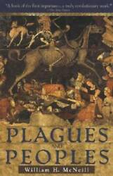 Plagues and Peoples Paperback By William H. McNeill GOOD $4.07