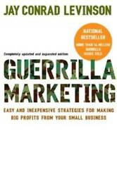 Guerilla Marketing: Easy and Inexpensive Strategies for Making Big Profit GOOD $3.69