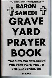 BARON SAMEDIS GRAVEYARD PRAYER BOOK a new 60 page SUPERBOOK! $19.99