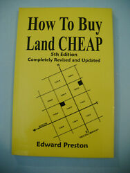 How to Buy Land Cheap by Edward Preston PB 5th Edition Loompanics 1996 Guide VG $14.99
